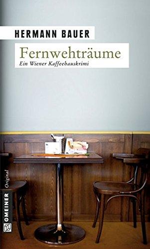 Fernwehträume (Kriminalromane im GMEINER-Verlag)