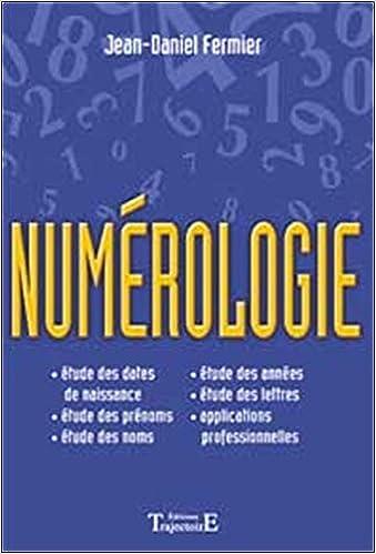Amazon.fr - Numérologie - Jean-Daniel Fermier - Livres 79d2fdcc2b8a