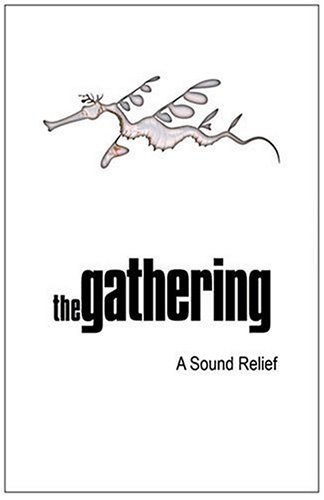 GATHERING - SOUND RELIEF DOUBLE DVD