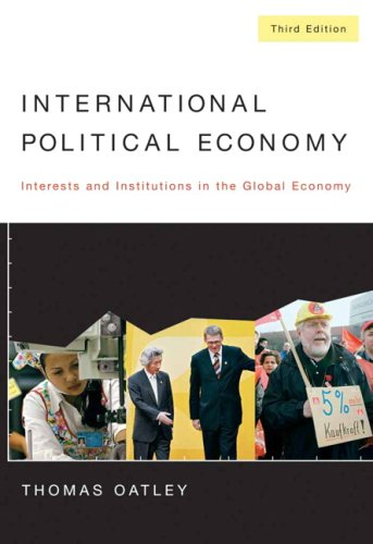 International Political Economy: Interests And Institutions In The Global Economy- (Value Pack w/MySearchLab)