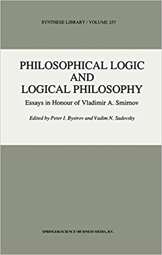 Philosophical Logic and Logical Philosophy (Synthese Library)