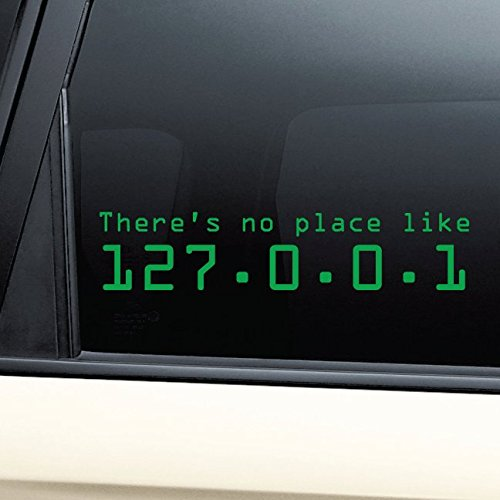 There's No Place Like 127.0.0.1 (Home) Vinyl Decal Laptop Car Truck Bumper Window Sticker - Lime Green