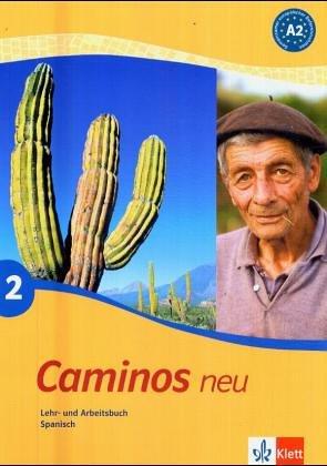 Caminos/Lehr- und Arbeitsbuch mit Audio-CD zum Übungsteil: Spanisch als 3. Fremdsprache
