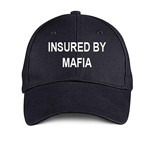 Product Express INSURED by Mafia Black Embroidered Hat Adjustable Structured Baseball Caps]()