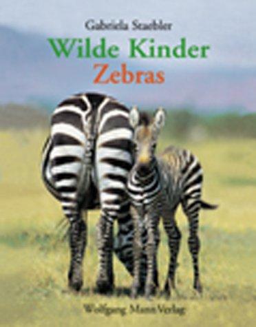 Wilde Kinder, Zebras