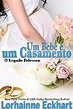 Um Bebê e um Casamento (O Legado Friessen Livro 2) (Portuguese Edition)