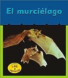 El Murciélago, Patricia Whitehouse, 1403406340