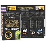 Jason Vale's Super Juice Me! 28 Day Plan