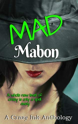 Mad Mabon: A Crazy Ink anthology