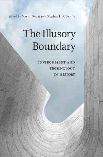The Illusory Boundary: Environment And Technology In History