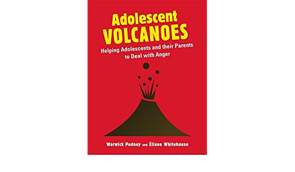 Adolescent Volcanoes: Helping Adolescents and their Parents to ...