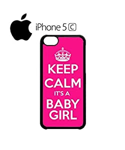 Keep Calm it is a Baby Girl Mobile Cell Phone Case Cover iPhone 5c Black