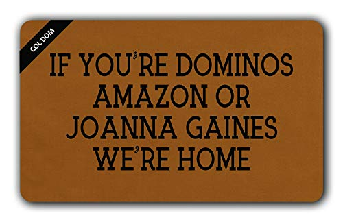 COL DOM Personal Design Doormat If You're Dominos Amazon Or Joanna Gaines We're Home Entrance Mat Indoor Outdoor Mat Non-Woven Fabric Top 23.6