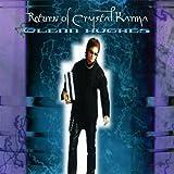 Return of Crystal Karma/ Glenn Hughes: Live in South America