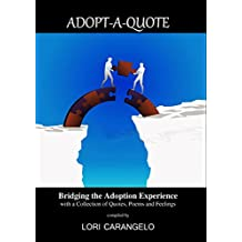 ADOPT-A-QUOTE: Bridging the Adoption Experience