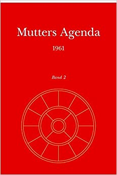 Mutters Agenda 1961: Volume 2 (Agenda der Supramentalen Aktion auf der Erde)