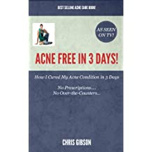 Acne Free in 3 Days: How I Cleared my Acne in Only 3 Days