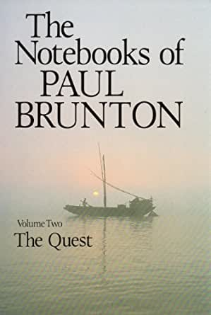 essays on the quest paul brunton Paul brunton was the pseudonym under which a search in secret india was published in 1934 brunton, paul 1959 essays on the quest (1984.