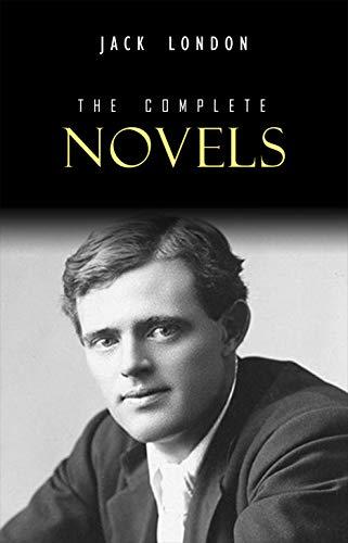 - Jack London: The Complete Novels