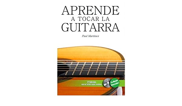 Aprende A Tocar La Guitarra (+ 1 CD): Amazon.es: Martínez Fourmy ...