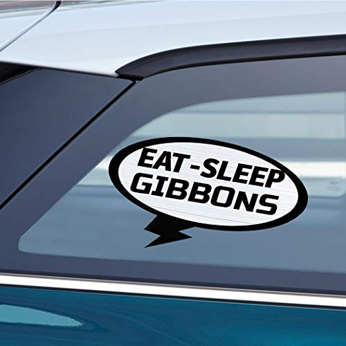 - EAT SLEEP GIBBONS Animal Car Laptop Wall Sticker Decal - 3.5'by6'(Small) or 5'by9'(Large)