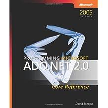 Programming Microsoft® ADO.NET 2.0 Core Reference (Developer Reference)