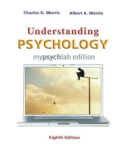 Understanding Psychology MyLab Edition (with MyPsychLab Pegasus with E-Book Student Access Code Card) (8th Edition)