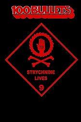 100 Bullets vol. 9 : Strychnine Lives