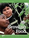 Growing Food, Pamela A. Koch and Angela Calabrese Barton, 0915873478