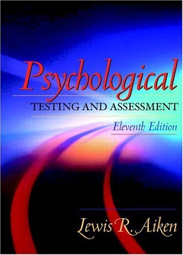 Psychological Testing and Assessment (11th Edition)