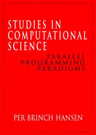 Studies in Computational Science: Parallel Programming Paradigms