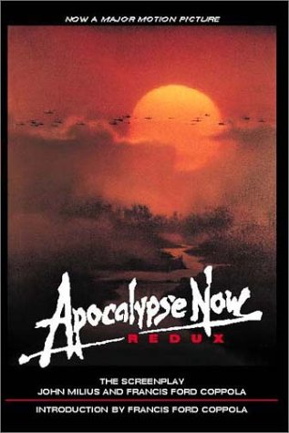 Apocalypse Now Redux : A Screenplay by Brand: Miramax Books