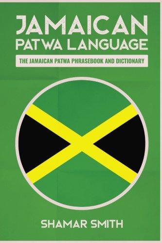 Jamaican Patwa Language: The Jam...