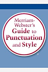 Merriam-Webster's Guide to Punctuation and Style Kindle Edition