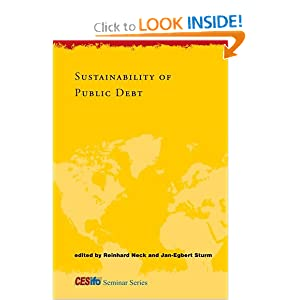 Sustainability of Public Debt (CESifo Seminar Series) Reinhard Neck and Jan-Egbert Sturm