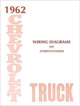 step-by-step 1962 chevrolet truck & pickup complete 12 page set of factory electrical  wiring diagrams & schematics guide covers panel, platform, suburban,