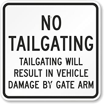 no tailgating tailgating will result in vehicle damage by gate arm