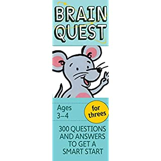 Brain Quest for Threes Q&A Cards: 300 Questions and Answers to Get a Smart Start. Teacher-approved! (Brain Quest Decks)