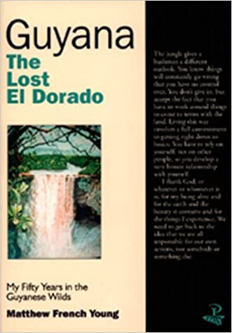 {* DOCX *} Guyana: The Lost El Dorado: My Fifty Years In The Guyanese Wilds. elegir facebook CROPPED backed another Kimoto football