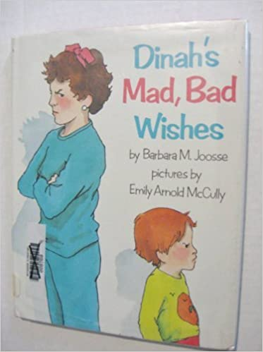 Dinah 39:s mad, bad wishes by Barbara M Joosse (1989-08-01)