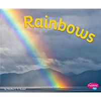 Rainbows (Amazing Sights of the Sky)