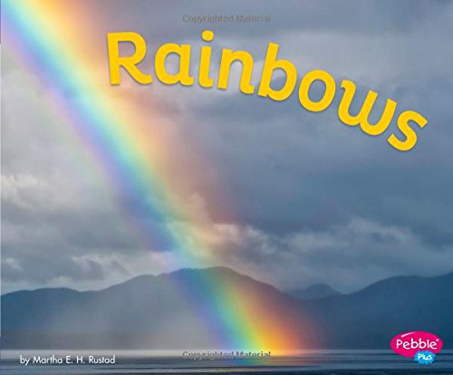 Rainbows (Amazing Sights of the Sky)