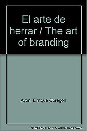 Book El arte de herrar / The art of branding