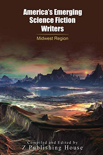 America's Emerging Science Fiction Writers: Midwest Region
