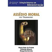 Assédio Moral no Trabalho - Coleção Debates em Administração