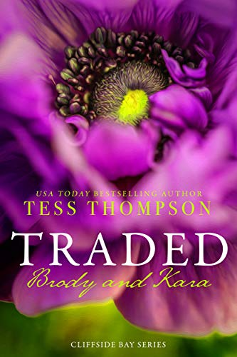 (Traded: Brody and Kara (Cliffside Bay Series Book 1))