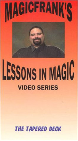 Magicfrank's Lessons in Magic - The Tapered Deck [VHS]