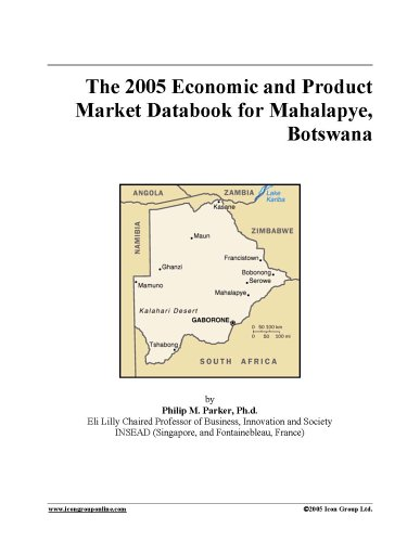 Download The 2005 Economic and Product Market Databook for Mahalapye, Botswana pdf