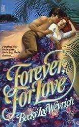 Forever, for Love