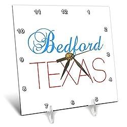 3dRose Alexis Design - American Cities Texas - Bedford, Texas, red, Blue Text. Patriotic Home Town Design - 6x6 Desk Clock (dc_301585_1)